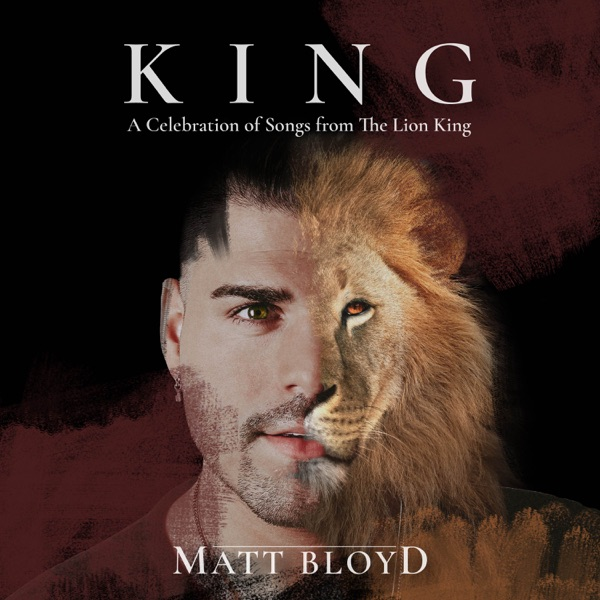 KING (A Celebration of Songs from the Lion King)