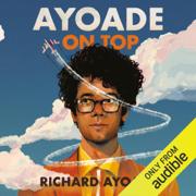Ayoade on Top (Unabridged)