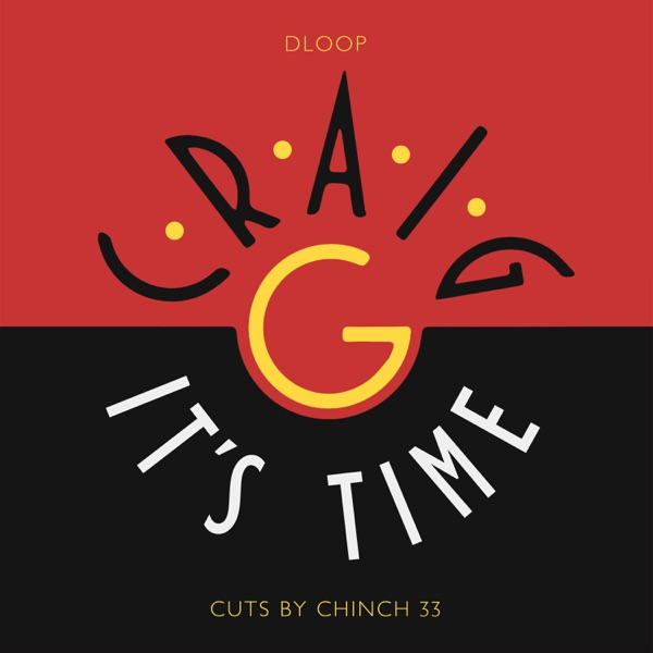 It's Time (feat. Craig G & Chinch 33) - Single