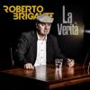 Roberto Brigante - La verità Grafik