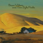 Brian Wilson & Van Dyke Parks - Wings of a Dove (Instrumental)