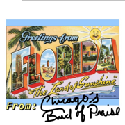 Greetings from Florida (Live) - Chicago's Band of Praise - Chicago's Band of Praise