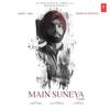 Main Suneya - Ammy Virk mp3