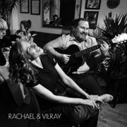 Do Friends Fall in Love? - Rachael & Vilray - Rachael & Vilray
