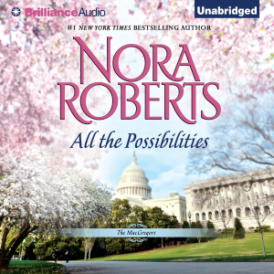 All the Possibilities: The MacGregors, Book 3 (Unabridged)