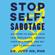 Judy Ho - Stop Self-Sabotage