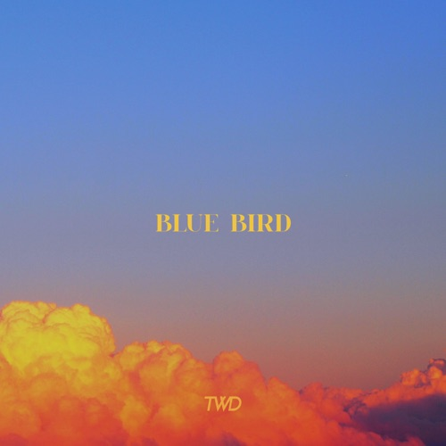 Tweed – Blue Bird – Single