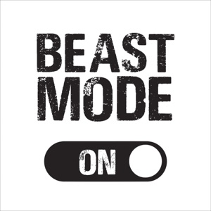 Beast Mode (The Best Tracks for a Big Workout)