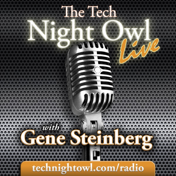 The Tech Night Owl LIVE — Tech Radio with a Twist!