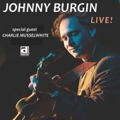 Johnny Burgin - California Blues (feat. Charlie Musselwhite)