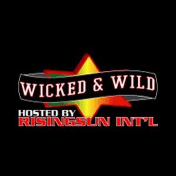 Bigupradio.com WICKED AND WILD