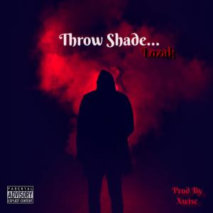 Lozak - Throw Shade