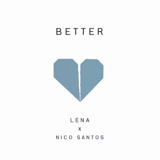 Lena & Nico Santos – Better – Single [iTunes Plus AAC M4A]