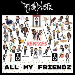 All My FriendZ (Remixes) - Single