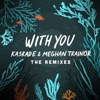 With You The Remixes EP