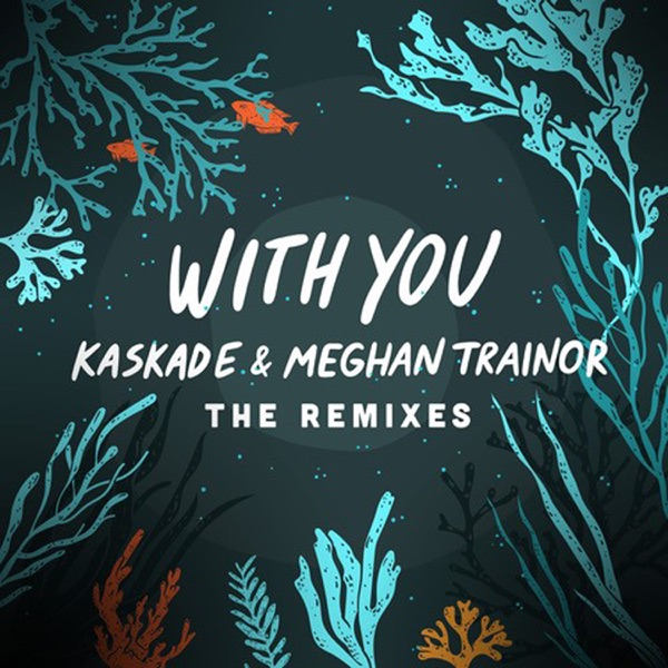 With You (The Remixes) - EP