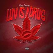 Luv Is a Drug - Single