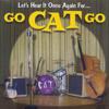 Go Cat Go - Please Mama Please Grafik