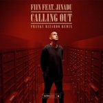 Fiin - Calling Out (feat. Jinadu)