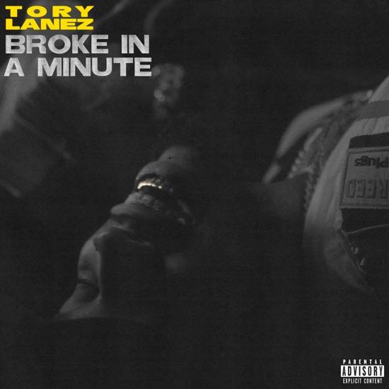 Tory Lanez - Broke in a minute