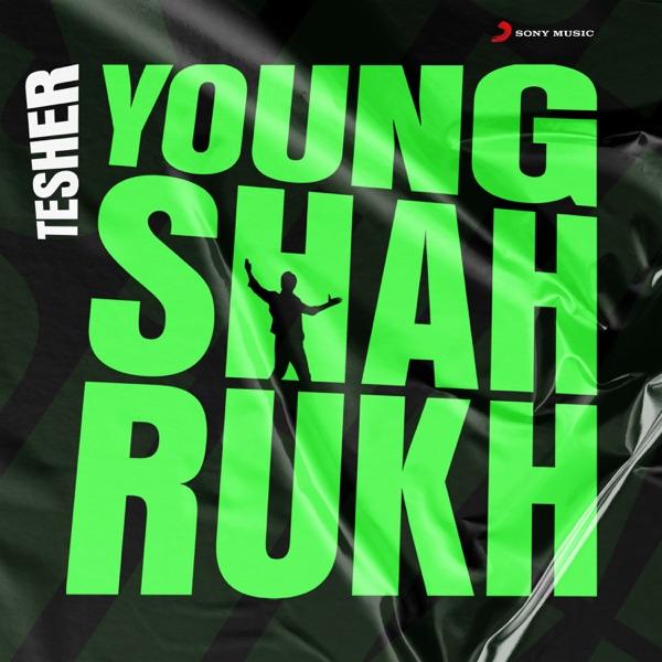 Tesher - Young Shahrukh