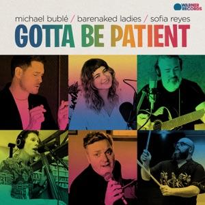 Michael Bublé, Barenaked Ladies & Sofía Reyes - Gotta Be Patient - Line Dance Music