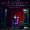 Jeremy Renner - Main Attraction  artwork