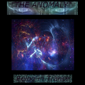 "The Anomaly - ""Being in Trance"""