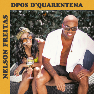 Nelson Freitas - Dpos D'Quarentena