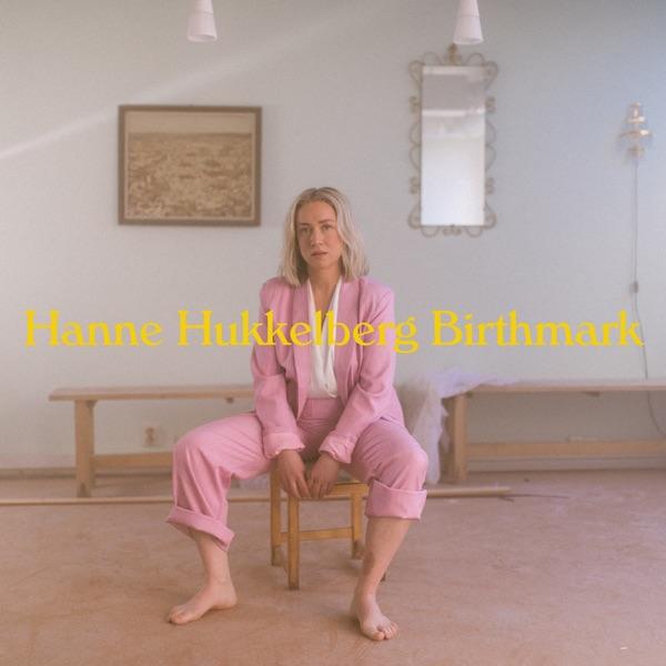 Birthmark (by Hanne Hukkelberg)