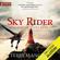 Terry Mancour - Sky Rider: Spellmonger Cadet, Book 3 (Unabridged)