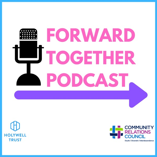 Forward Together Podcast