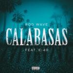 songs like Calabasas (feat. E-40)