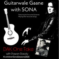 DAK: Guitarwale Gaane with Sona (feat. Pawan Rasaily) - Single