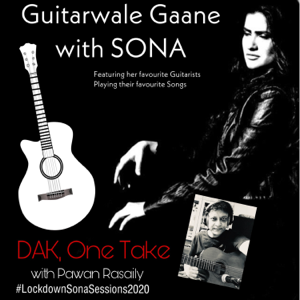 Sona Mohapatra - DAK: Guitarwale Gaane with Sona feat. Pawan Rasaily