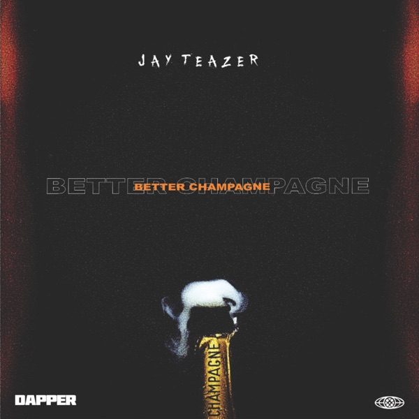 Better Champagne - Single