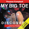 Thomas W . Campbell - Discovery: My Big TOE, Book 2 (Unabridged)  artwork