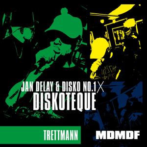 Jan Delay & Disko No.1 - Diskoteque: MDMDF feat. Trettmann