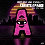 Isaac Maya & The Death Beats - Streets of Rage (feat. Little Panda)