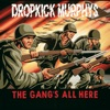 The Gang's All Here, Dropkick Murphys