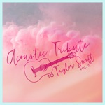 Acoustic Tribute to Taylor Swift, Vol. 2 (Instrumental)