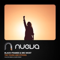 The Young & Strong (Faucon rmx) - BLACK FRAMES-MIC MOST