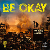 [Download] Be Okay (feat. Jesse Royal) MP3