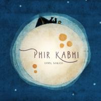 Ramil Ganjoo - Phir Kabhi