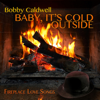 Bobby Caldwell - Baby, It's Cold Outside (feat. Vanessa Williams) artwork