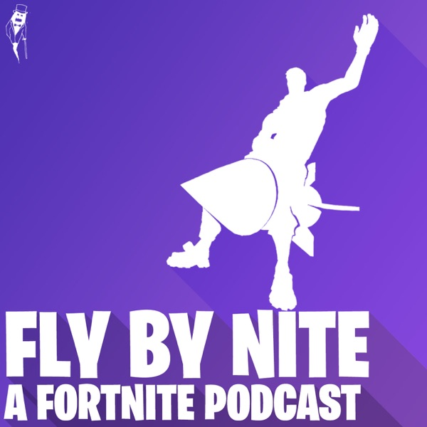 Fly By Nite: A Fortnite Podcast – Podcast – Podtail