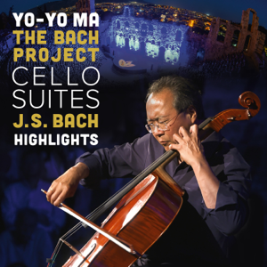 Yo-Yo Ma - Yo-Yo Ma: Bach Cello Suites - Highlights (Visual Album)