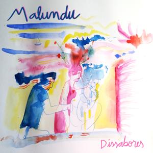 Malundu - Dissabores