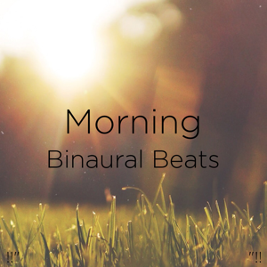 "Binaural Beats Sleep & Deep Sleep Music Collective - !!"" Morning Binaural Beats ""!!"