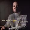Kirk Franklin - Long Live Love  artwork